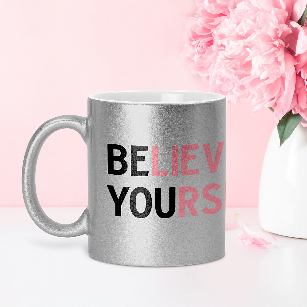 Believe in Yourself -GLAM
