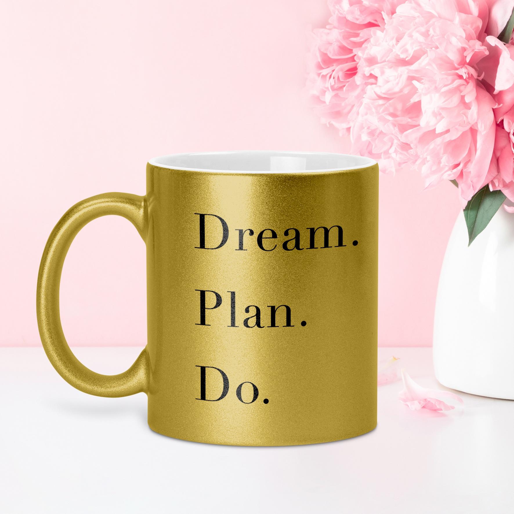 Dream, Plan, Do - GLAM